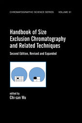 Handbook Of Size Exclusion Chromatography And Related Techniques by Chi-San Wu