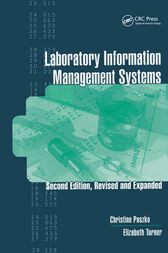 Laboratory Information Management Systems, Second Edition, by Christine Paszko