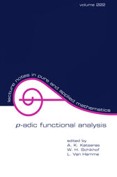 P-Adic Functional Analysis by A.K. Katsaras