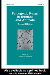 Pathogenic Fungi in Humans and Animals by D.H. Howard