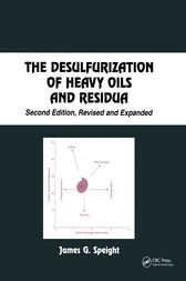 The Desulfurization of Heavy Oils and Residua by James G. Speight