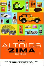 From Altoids to Zima by Evan Morris