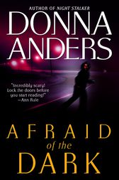 Afraid of the Dark by Donna Anders