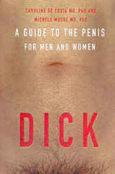 Dick by Caroline de Costa