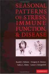 Seasonal Patterns of Stress, Immune Function, and Disease by Randy J. Nelson