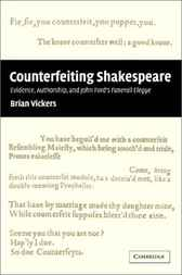 'Counterfeiting' Shakespeare by Brian Vickers