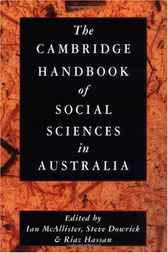 The Cambridge Handbook of Social Sciences in Australia by Ian McAllister