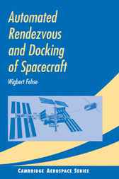 Automated Rendezvous and Docking of Spacecraft by Wigbert Fehse