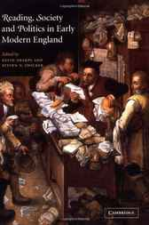 Reading, Society and Politics in Early Modern England by Kevin Sharpe
