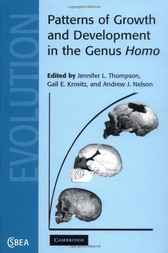 Patterns of Growth and Development in the Genus Homo by J. L. Thompson