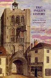 East Anglia's History by Christopher Harper-Bill