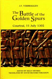 The Battle of the Golden Spurs (Courtrai, 11 July 1302) by J.F. Verbruggen
