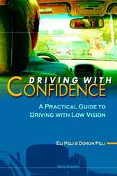 Driving With Confidence by E Peli