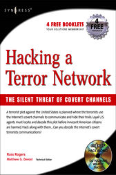 Hacking a Terror Network: The Silent Threat of Covert Channels by Russ Rogers
