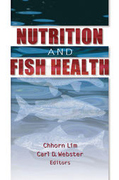 Nutrition and Fish Health by Carl D Webster