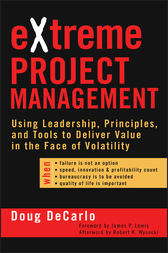 eXtreme Project Management by Douglas DeCarlo