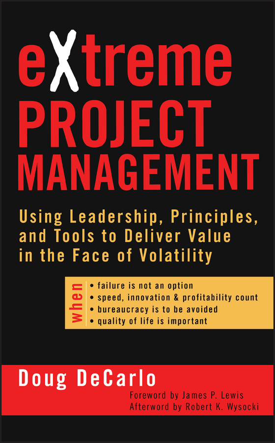 Download Ebook eXtreme Project Management by Douglas DeCarlo Pdf