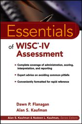 Essentials of WISC-IV Assessment by Dawn P. Flanagan