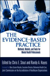 The Evidence-Based Practice by Chris E. Stout