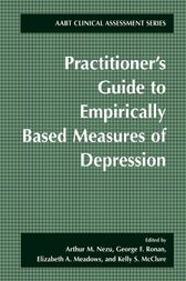 Practitioner's Guide to Empirically-Based Measures of Depression by Arthur M. Nezu