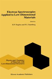 Electron Spectroscopies Applied to Low-Dimensional Structures by H.P. Hughes