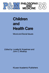 Children and Health Care by L.M. Kopelman