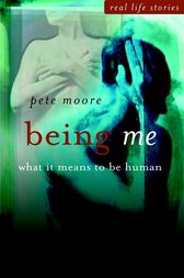 Being Me by Pete Moore