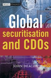 Global Securitisation and CDOs by John Deacon