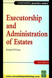 Practice Notes on Executorship And Administration by Roland D'Costa