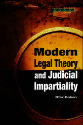 Modern Legal Theory & Judicial Impartiality by Ofer Raban