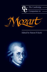The Cambridge Companion to Mozart by Simon P. Keefe