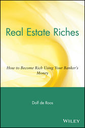 Real Estate Riches by Dolf de Roos
