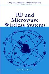 RF and Microwave Wireless Systems by Kai Chang