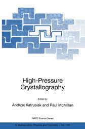 High-Pressure Crystallography by Andrzej Katrusiak