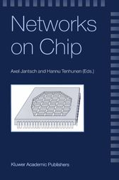 Networks on Chip by Axel Jantsch