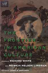 The Frontier in American Culture by Richard White