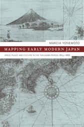 Mapping Early Modern Japan by Marcia Yonemoto