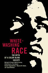 Whitewashing Race by Michael K. Brown