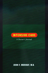 Intensive Care by John F. Murray