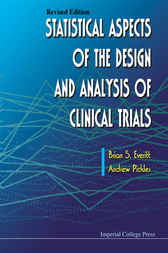 Statistical Aspects of the Design and Analysis of Clinical Trials Revised Edition by Brian S. Everitt