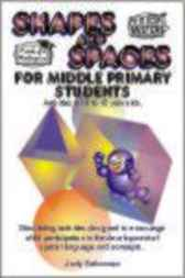 Shapes and Spaces for Middle Primary by Judy Gabrovec