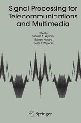 Signal Processing for Telecommunications and Multimedia by Tadeusz A. Wysocki