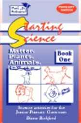 Starting Science Book 1 by Diana Bickford
