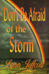 Don't Be Afraid of the Storm by Lynn Jeffcott
