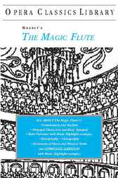 Mozart's THE MAGIC FLUTE by Burton D. Fisher