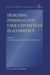 Designing Personalized User Experiences in eCommerce by Clare-Marie Karat