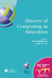 History of Computing in Education by J.A.N. Lee