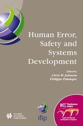 Human Error, Safety and Systems Development by Philippe Palanque