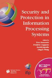 Security and Protection in Information Processing Systems by Yves Deswarte