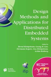 Design Methods and Applications for Distributed Embedded Systems by Bernd Kleinjohann